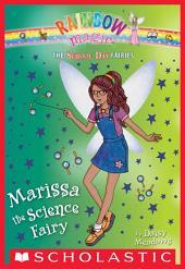 Marissa the Science Fairy (The School Day Fairies #1)