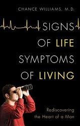 Signs Of Life Symptoms Of Living Book PDF