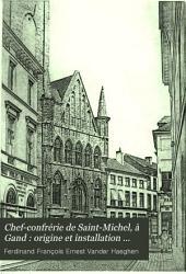 Chef-confrérie de Saint-Michel à Gand: origine et installation officielle
