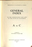 General Index to the Constitution and Laws of the State of California