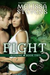 Fight: Book Two of the Kitsune