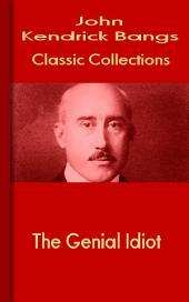 The Genial Idiot: Bangs Classic Collection