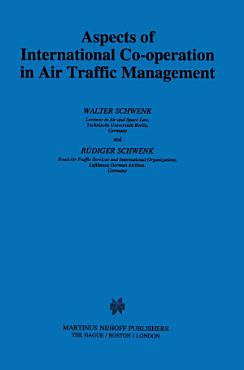 Aspects of International Cooperation in Air Traffic Management PDF