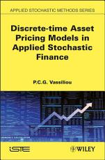 Discrete time Asset Pricing Models in Applied Stochastic Finance PDF