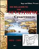 Die Belagerung von Sevastopol  1854 1855 PDF