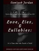 Love, Lies, & Lullabies