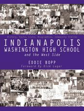 Indianapolis Washington High School and the West Side