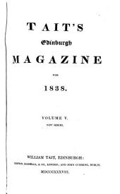 Tait's Edinburgh Magazine: Volume 5