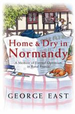 Home & Dry in Normandy