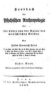 Handbuch der Psychischen Anthropologie oder der Lehre von der Natur des Geistes: Band 1