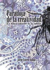 Paradojas de la creatividad: La mosca saliendo de la botella