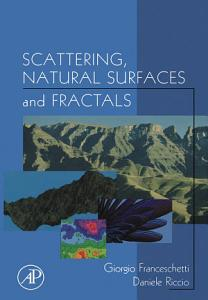Scattering  Natural Surfaces  and Fractals