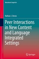 Peer Interactions in New Content and Language Integrated Settings PDF