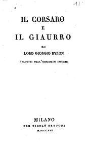 Il corsaro e Il giaurro di lord Georgio Byron tradotti dall'originale inglese
