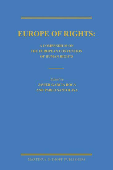 Europe of Rights  A Compendium on the European Convention of Human Rights PDF