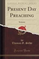 Present Day Preaching PDF