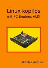 Linux kopflos mit PC Engines ALIX PDF