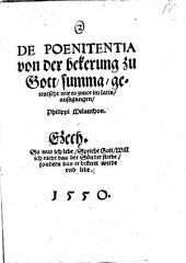 De Poenitentia von der bekerung zu Gott, summa, geteutscht wie es zuuor in latin, aussgengen