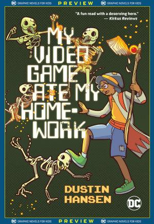 DC Graphic Novels for Kids Sneak Peeks  My Video Game Ate My Homework  2020    1