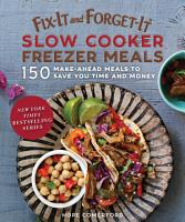 Fix It and Forget It Slow Cooker Freezer Meals PDF