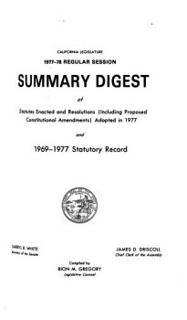 Summary Digest of Statutes Enacted and Resolutions  Including Proposed Constitutional Amendments  Adopted in     and     Statutory Record PDF