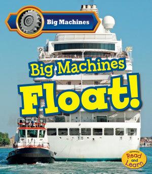 Big Machines Float