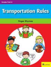 Transportation Rules: Finger Rhymes