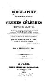 Biographie universelle et historique des femmes célèbres mortes ou vivantes: Volume2