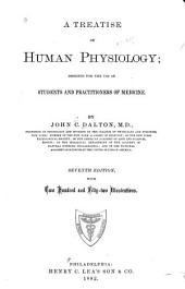 A Treatise on Human Physiology: Part 152, Volume 1882