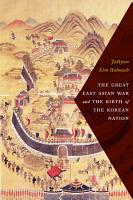 The Great East Asian War and the Birth of the Korean Nation PDF