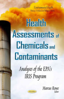 Health Assessments of Chemicals and Contaminants
