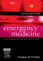 Emergency Medicine: The Principles of Practice, Edition 5