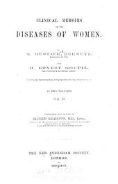Clinical Memoirs on the Diseases of Women: Volume 2
