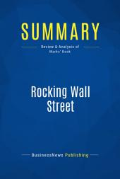 Summary: Rocking Wall Street: Review and Analysis of Marks' Book