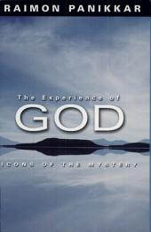 The Experience of God: Icons of the Mystery