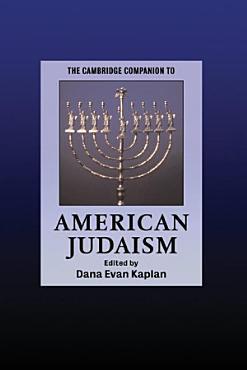 The Cambridge Companion to American Judaism PDF
