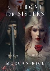 A Throne for Sisters (Books 3 and 4)