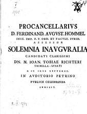 Procancellarivs D. Ferdinand. Avgvst. Hommel Inst. Imp. P.P. Ord. Et Facvlt. Ivrid. Assessor Solemnia Inavgvralia