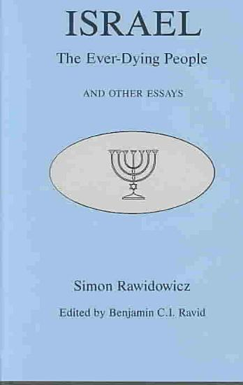 Israel  the Ever dying People  and Other Essays PDF