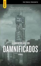 Damnificados: A Novel