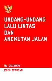Undang Undang Lalu Lintas dan Angkutan Jalan: Edisi Standar