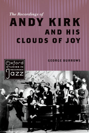 The Recordings of Andy Kirk and His Clouds of Joy PDF
