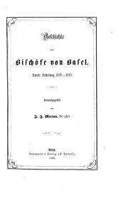 Geschichte der Bischöfe von Basel: Band 2