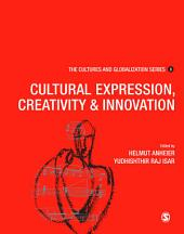 Cultures and Globalization: Cultural Expression, Creativity and Innovation
