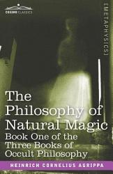 Three Books Of Occult Philosophy Or Magic Book PDF