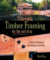 Timber Framing for the Rest of Us PDF