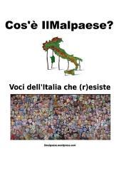 IL MALPAESE - Voci dall'Italia che (r)esiste