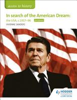 Access to History  In search of the American Dream  the USA  c1917   96 for Edexcel PDF