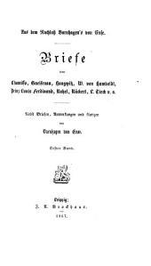 Aus dem Nachlass Varnhagen's von Ense: Briefe von Chamisso, Gneisenau, Haugwitz, W. von Humboldt, Prinz Louis Ferdinand, Rahel, Rückert, L. Tieck u. a, Bände 1-2