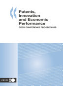 Patents, Innovation and Economic Performance OECD Conference Proceedings